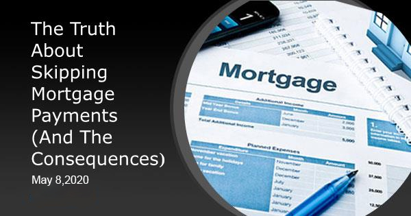 Truth-About-Skipping-Mortgage-Payments