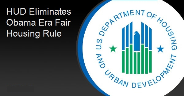 HUD Eliminates Obama Era Fair Housing Rule